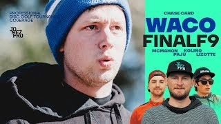 2019 WACO | FINALF9 | Chase | Koling, Lizotte, McMahon, Paju