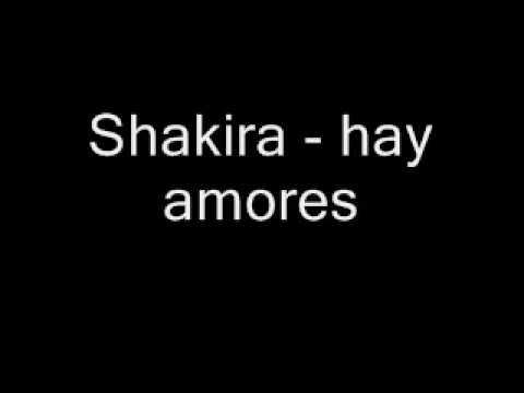 Shakira   hay amores