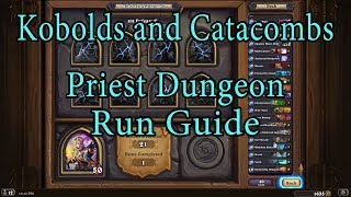 Hearthstone: Kobolds and Catacombs Priest Dungeon Run Guide