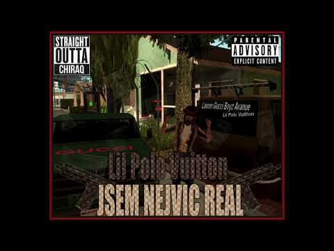 Lil Polo Vuitton - JSEM NEJVIC REAL [REAL GANGSTA SONG]