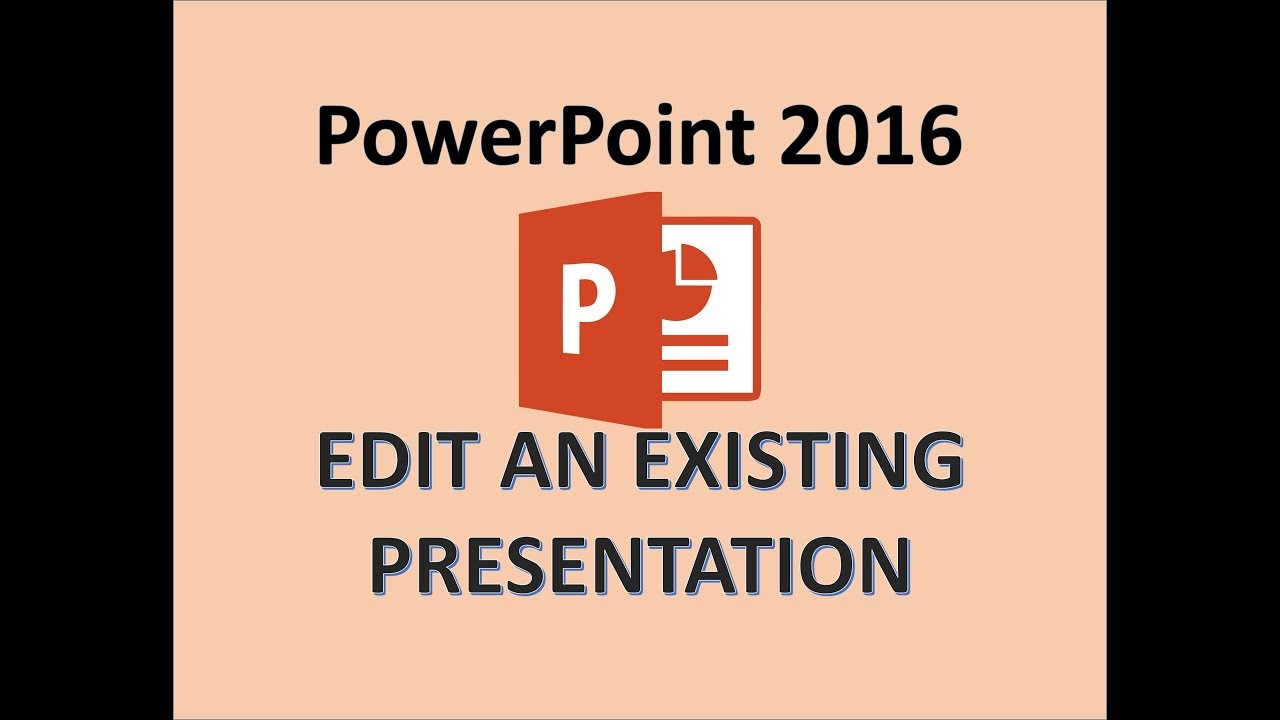Powerpoint 2016 edit an existing presentation youtube powerpoint 2016 edit an existing presentation toneelgroepblik Image collections