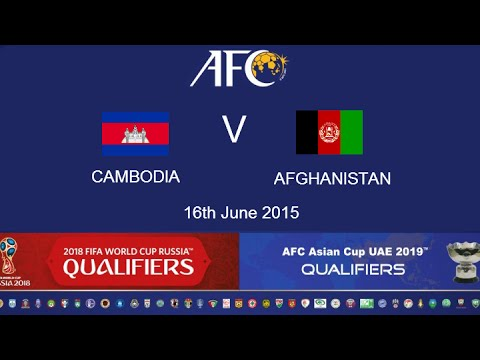 Cambodia V Afghanistan: 2018 FIFA WC Russia & AFC Asian Cup UAE 2019 (Qly RD 2)