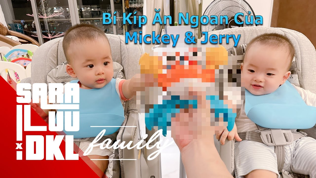 Bí kíp ăn ngoan của Mickey & Jerry | Sara Luu & DKL FAMILY