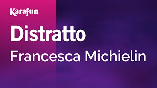 Karaoke Distratto - Francesca Michielin *