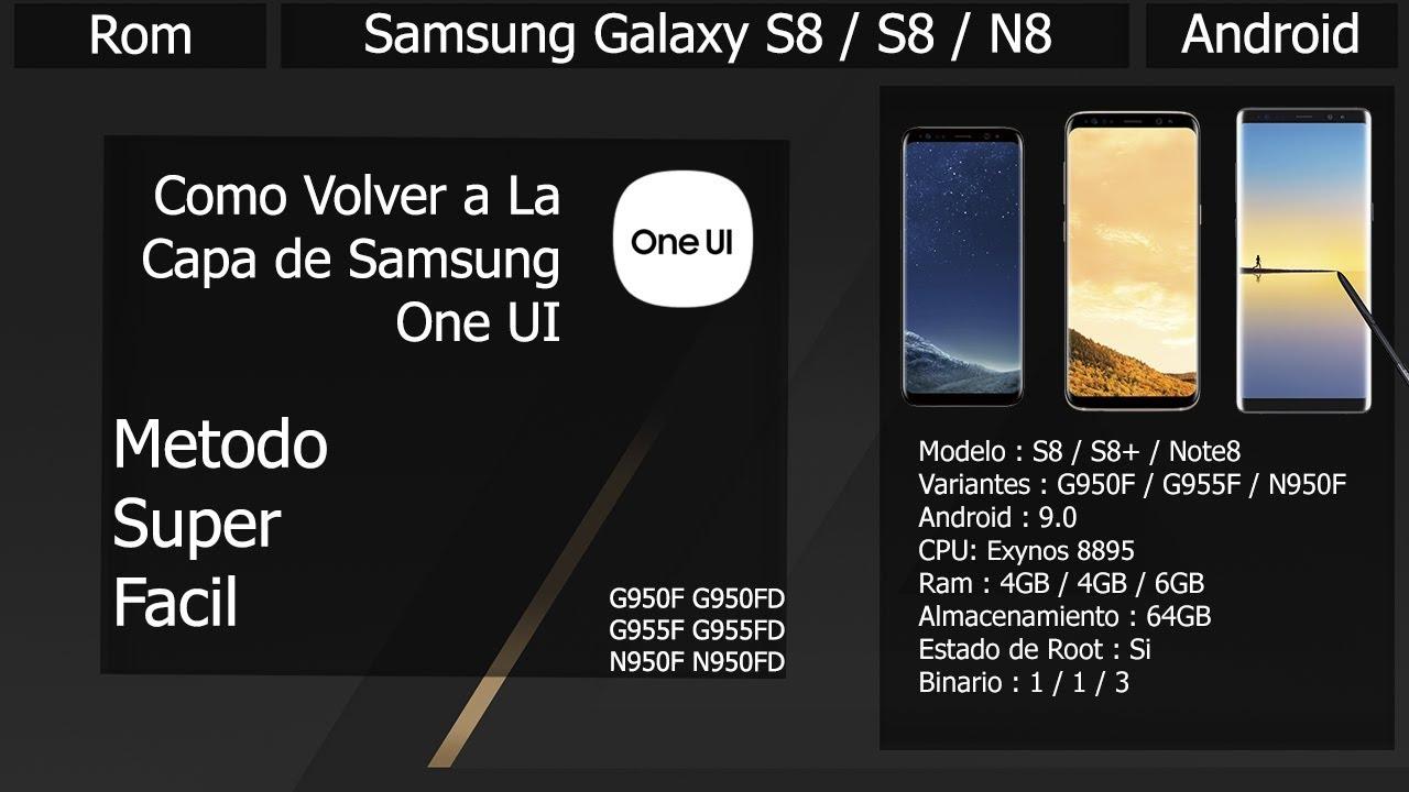 Revert Treble - Como Volver a One UI - Samsung Galaxy S8/S8+/N8