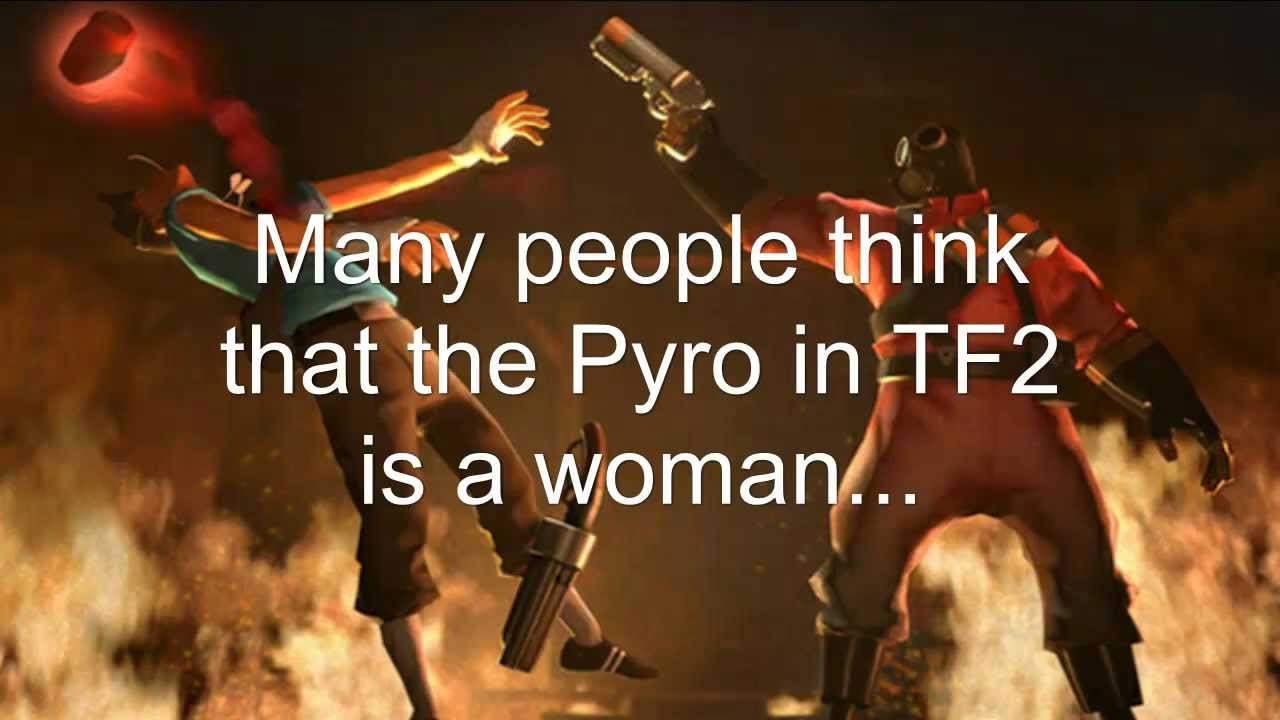 Tf2 Pyro A Woman Youtube