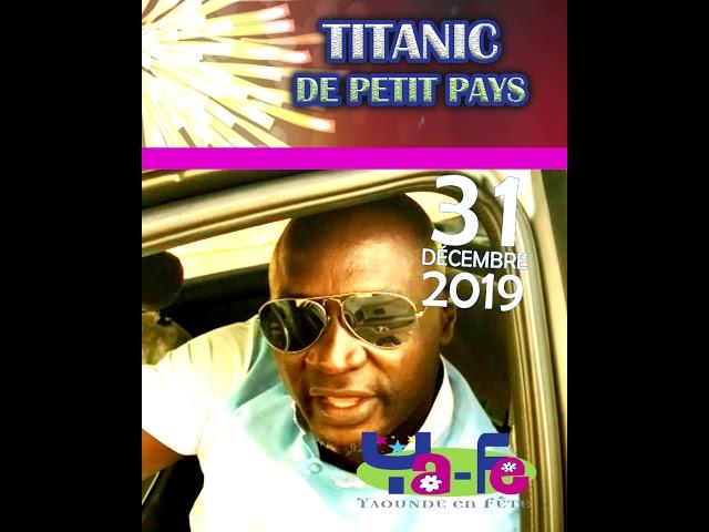 TITANIC de Petit Pays sera à Ya-Fé 2019