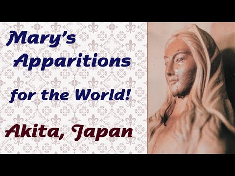 Mary's Apparitions for the World: Akita