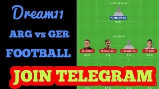 ARG vs GER Argentina vs Germany International friendly Dream11 Football team ARGvsGER