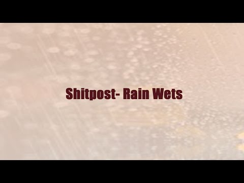 Tales From 4chan: Rain Wets