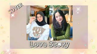 Love Story - Taylor Swift cover Eltasya Natasha ft. Indah Aqila (lirik)