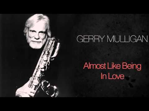 Gerry Mulligan - Almost Like Being In Love