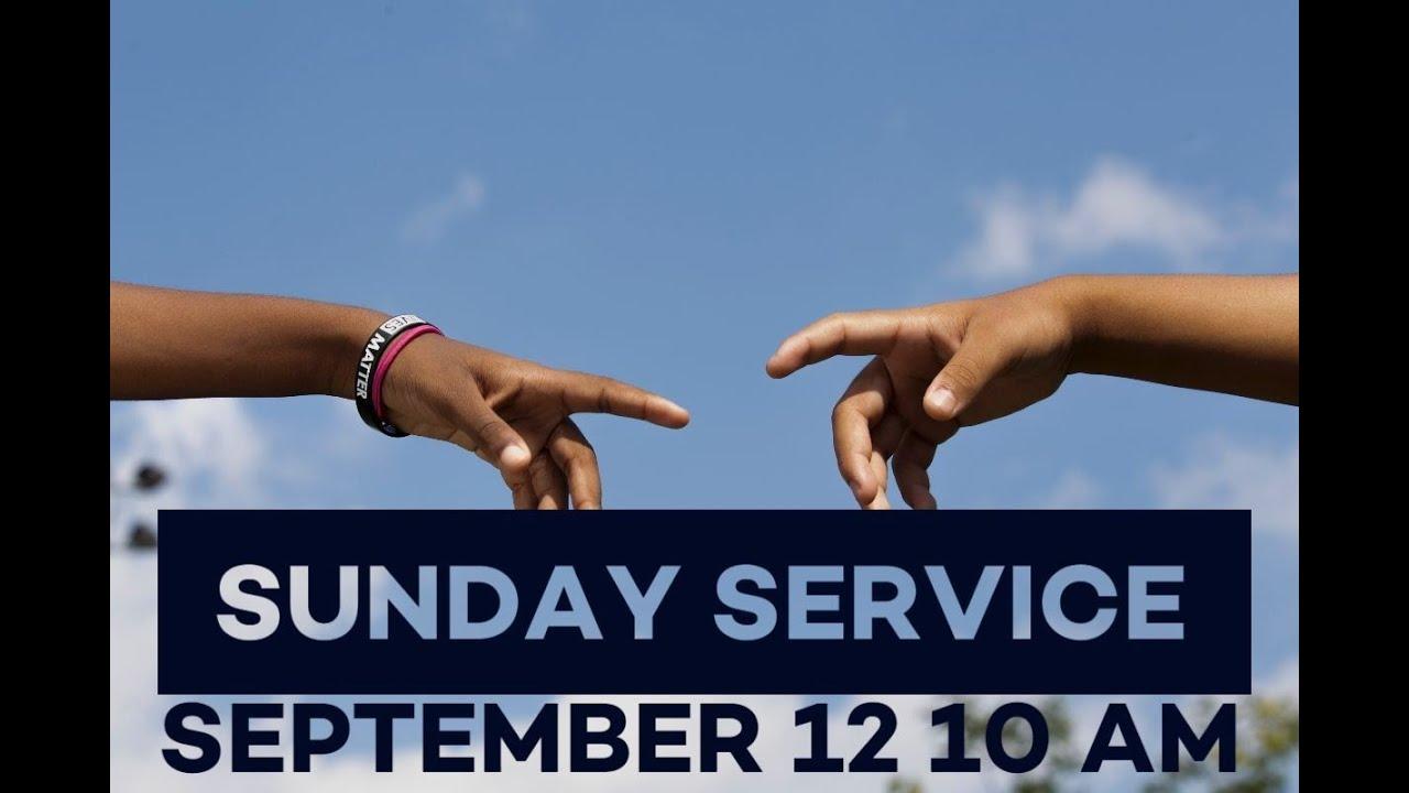 Virtual Sunday Service - September 12, 2021