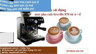 cách sử dụng máy pha cà phê simplehome cm 928a ĐT 0834234734