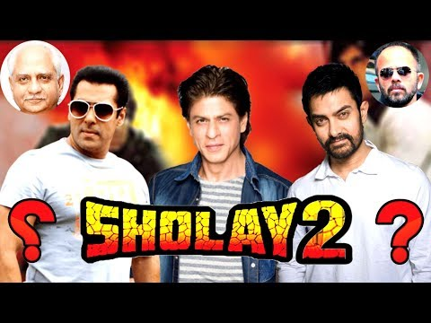 SHOLAY 2 Remake - Record Breaking Movie - If 3 Super Star With One Super Script - HUNGAMA