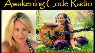 Bioenergy Healer Elizabeth Bell & Musician Cora Flora | Awakening Code Radio Thumbnail