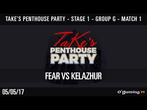 FeaR vs Kelazhur - Take TV Penthouse Party #2 - Stage 1- Group G - Match 1 - Starcraft 2