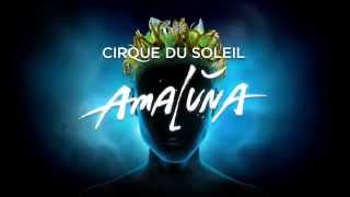 Amaluna Cirque du Soleil   Official Trailer