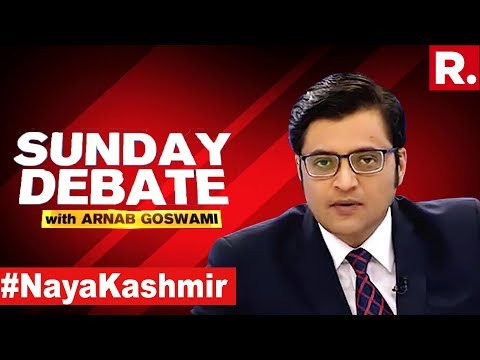 Who Represents The People Of Kashmir? | Exclusive Sunday Debate With Arnab Goswami