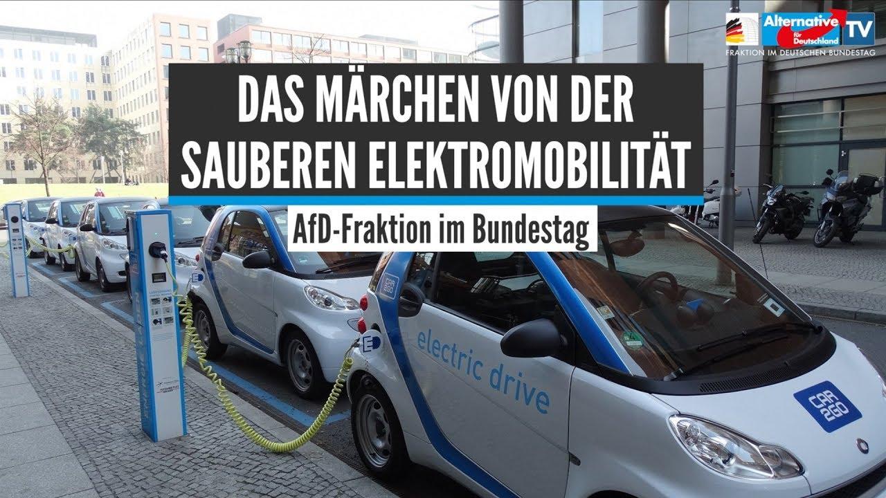 Das Märchen von der Elektromobilität! - AfD-Fraktion im Bundestag