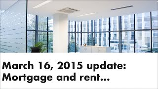 Mortgage Update March 16 2015 - Andrew Thake | Ottawa Mortgage Man