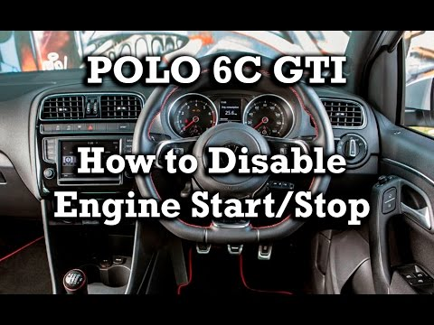 polo 6c gti how to disable engine start stop youtube. Black Bedroom Furniture Sets. Home Design Ideas