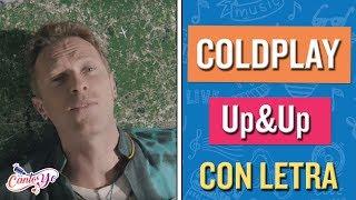 Coldplay - Up&Up CON LETRA | Cantoyo Karaoke