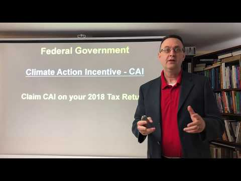 Climate Action Incentive / Federal Government Incentive / CARBON TAX / 2018 Income Tax / CRA