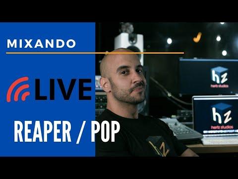 Live Mixando ao Vivo EP 5 Reaper + Pop Brasil