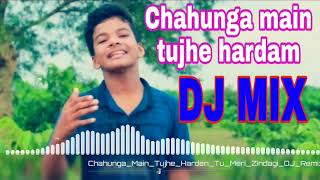 Satyajeet Jena Chahunga Main Tujhe Harden New version Dj Remix Hard Bass Dholki Mix Song 2019