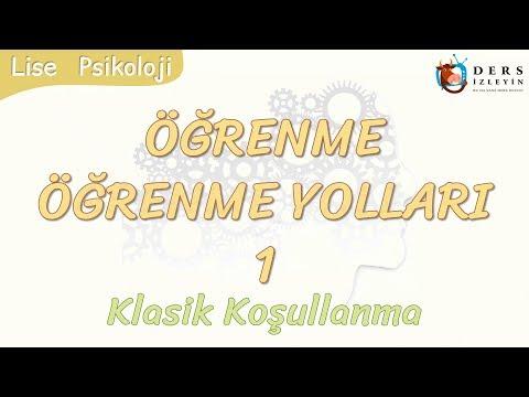 ÖĞRENME YOLLARI - 1 / KLASİK KOŞULLANMA