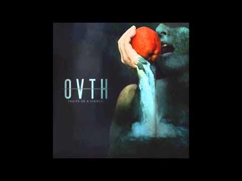 OVTH - Traits of a Sinner (full album stream)