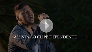 Sorriso Maroto Dependente Clipe Oficial