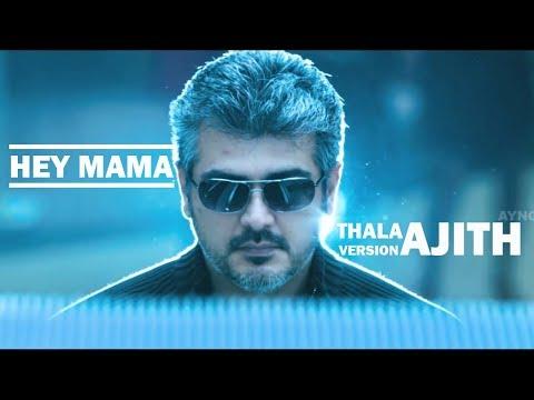 Hey Mama | Thala Ajith version | Vijay...
