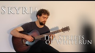 Skyrim - The Streets of Whiterun (Solo Fingerstyle Guitar)