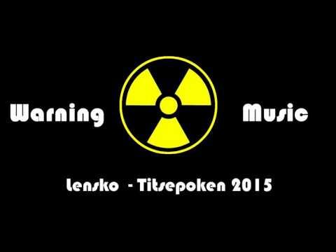 Lensko - Titsepoken   Warning