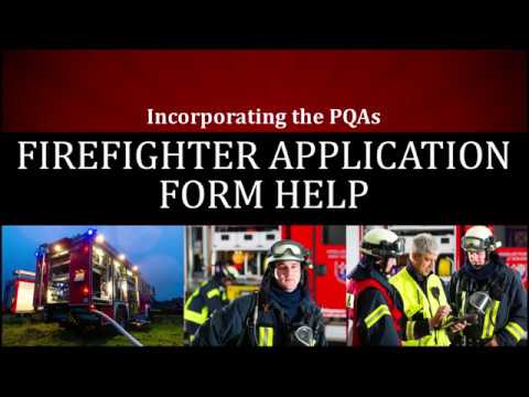 Firefighter Application Form Help - Incorporating the PQAs - YouTube - fire service application form