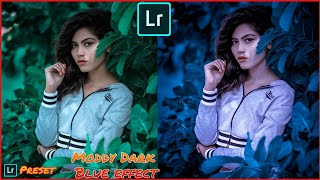 Lightroom CC moddy Dark Blue & white Edit Photo || Lightroom New editing 2019 || Best photo editing.