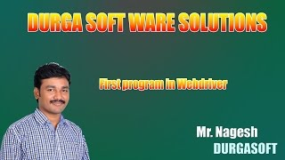 First program in Webdriver by Nagesh