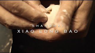 The Exquisite Xiao Long Bao | Shanghai Restaurant ...