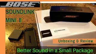 Unboxing & Review BOSE SOUNDLINK MINI II