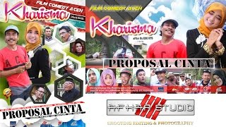 "Video FILM Comedy APA LAHU '' KHARISMA "" ( Proposal Cinta ) Full HD Movie download MP3, 3GP, MP4, WEBM, AVI, FLV Mei 2018"