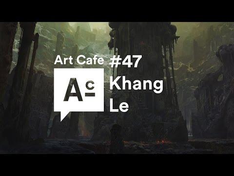 Art Cafe #47 - Khang Le