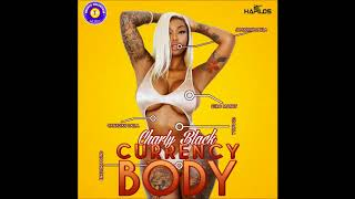 Charly Black - Currency Body [Dancehall Forever Riddim] - August 2018