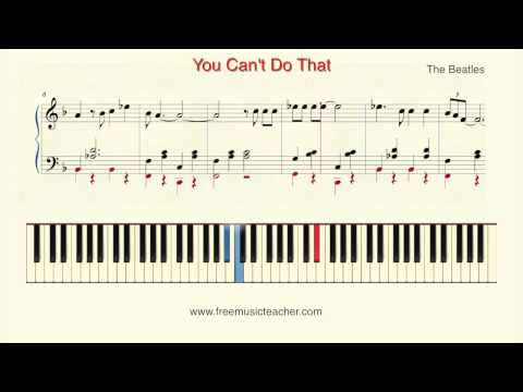 """how-to-play-piano:-the-beatles-""""you-can't-do-that""""-piano-tutorial-by-ramin-yousefi"""