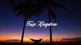 10k Subs: Best Of Trap Kingdom 2020