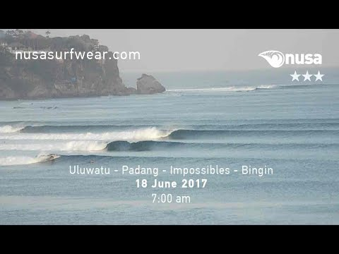 18 - 06 - 2017 /✰✰✰ / NUSA's Daily Surf Video Report from the Bukit, Bali.