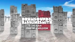 Drumsound & Bassline Smith - One In A Million (feat. Fleur) [Official Audio]