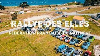 Rallye des Elles - Fédération Française du Bâtiment