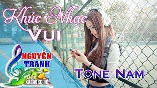 [Karaoke nhạc sống] Khúc Nhạc Vui - Tone Nam